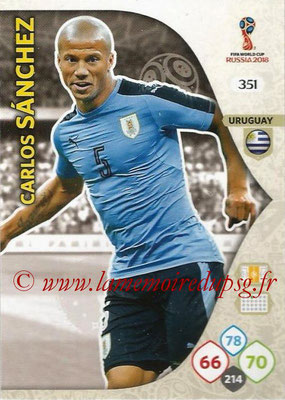2018 - Panini FIFA World Cup Russia Adrenalyn XL - N° 351 - Carlos SANCHEZ (Uruguay)