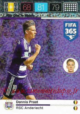 2015-16 - Panini Adrenalyn XL FIFA 365 - N° 159 - Dennis PRAET (RSC Anderlecht) (One to Watch)