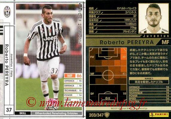 2015-16 - Panini WCCF - N° 203 - Roberto PEREIRA (Juventus FC)