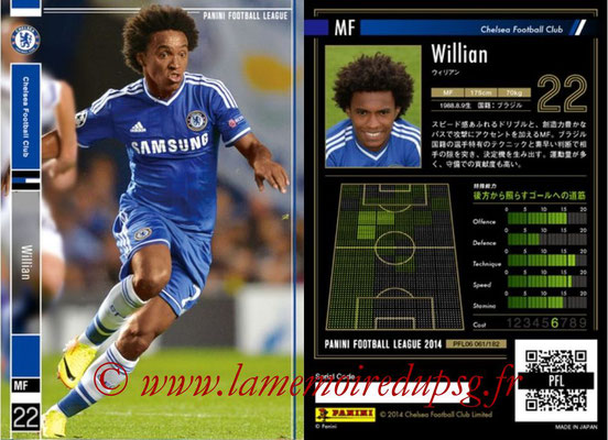 Panini Football League 2014 - PFL06 - N° 061 - WILLIAN (Chelsea FC)