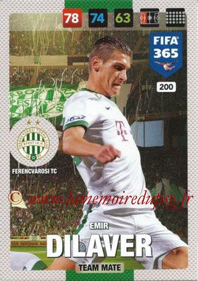 2016-17 - Panini Adrenalyn XL FIFA 365 - N° 200 - Emir DILAVER (Ferencvarosi TC)