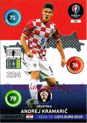 Panini Road to Euro 2016 Cards - N° 251 - Andrej KRAMARIC (Croatie) (One to Watch)