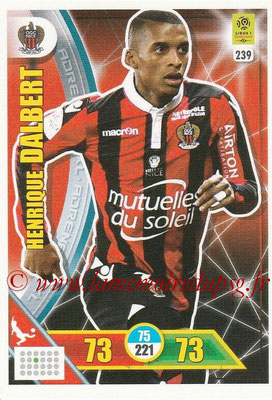 2017-18 - Panini Adrenalyn XL Ligue 1 - N° 239 - Henrique DALBERT (Nice)