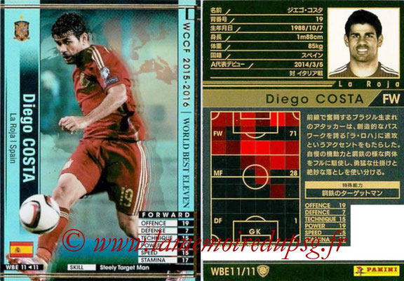 2015-16 - Panini WCCF - N° WBE11 - Diego COSTA (Espagne) (World Best Eleven)