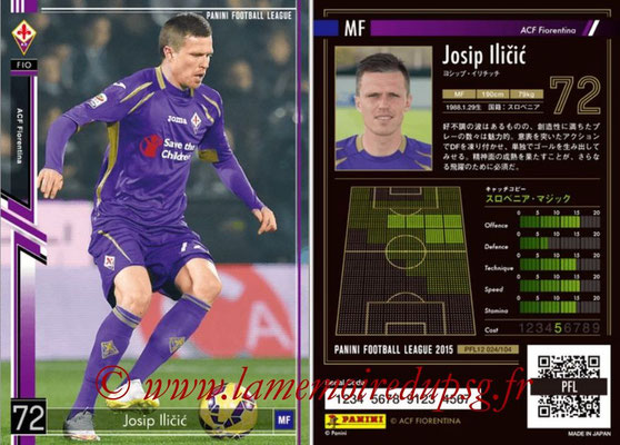 Panini Football League 2015 - PFL12 - N° 024 - Josip ILICIC (ACF Fiorentina)