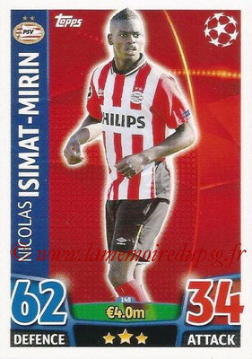 2015-16 - Topps UEFA Champions League Match Attax - N° 148 - Nicolas ISIMAT-MIRIN (PSV Eindhoven)