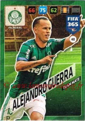 2017-18 - Panini FIFA 365 Cards - N° 040 - Alejandro GUERRA (Palmeiras)