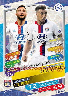 2016-17 - Topps UEFA Champions League Match Attax - N° LYO18 - Corentin TOLISSO + Jordan FERRI (Olympique Lyonnais) (Midfiel Duo)
