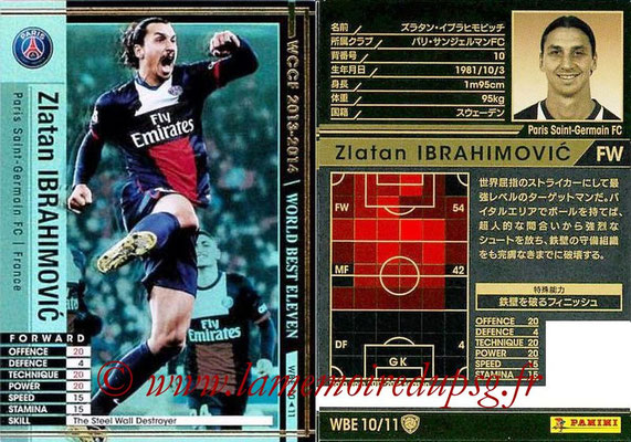 2013-14 - WCCF - N° WBE10 - Zlatan IBRAHIMOVIC (Paris Saint-Germain) (World Best Eleven)