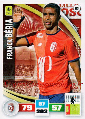 2016-17 - Panini Adrenalyn XL Ligue 1 - N° 113 - Franck BERIA (Lille)