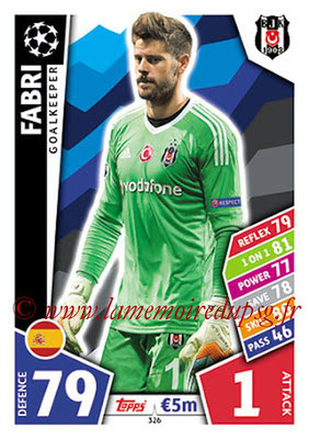 2017-18 - Topps UEFA Champions League Match Attax - N° 326 - FABRI (Besiktas JK)