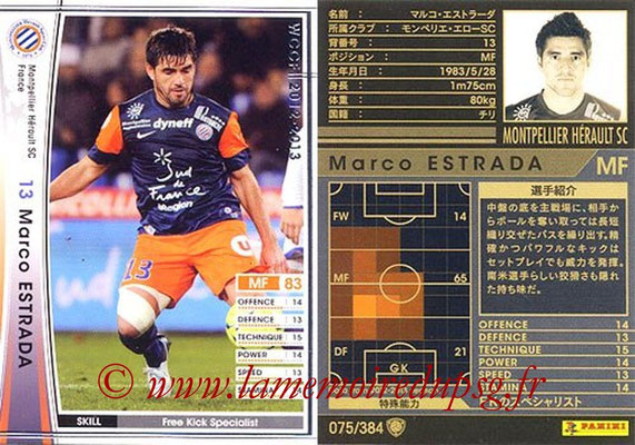 2012-13 - WCCF - N° 075 - Marco ESTRADA (Montpellier Hérault SC)