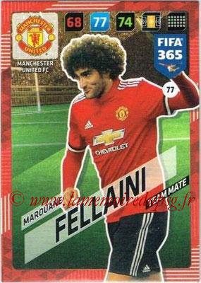 2017-18 - Panini FIFA 365 Cards - N° 077 - Marouane FELLANI (Manchester United)
