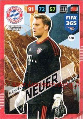 2017-18 - Panini FIFA 365 Cards - N° 160 - Manuel NEUER (FC Bayern Munich)