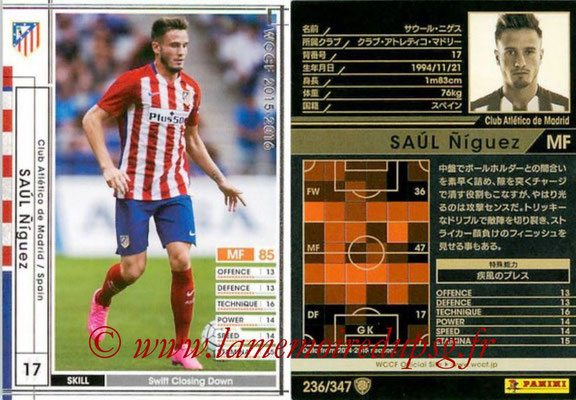 2015-16 - Panini WCCF - N° 236 - Saul NIGUEZ (Club Atlético de Madrid)