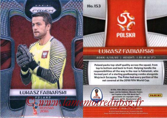 2018 - Panini Prizm FIFA World Cup Russia - N° 153 - Lukasz FABIANSKI (Pologne)