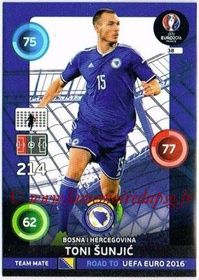 Panini Road to Euro 2016 Cards - N° 038 - Toni SUNJIC (Bosnie Herzegovine)