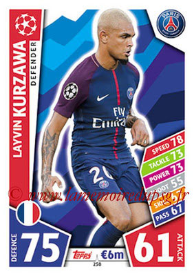 2017-18 - Topps UEFA Champions League Match Attax - N° 258 - Layvin KURZAWA (Paris Saint-Germain)