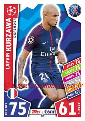 2017-18 - Topps UEFA Champions League Match Attax - N° 258 - Layvin KURZAWA (Paris Saint-Germain)