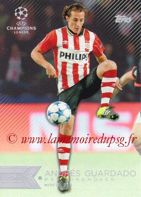 2015-16 - Topps UEFA Champions League Showcase Soccer - N° 032 - Andres GUARDADO (PSV Eindhoven)