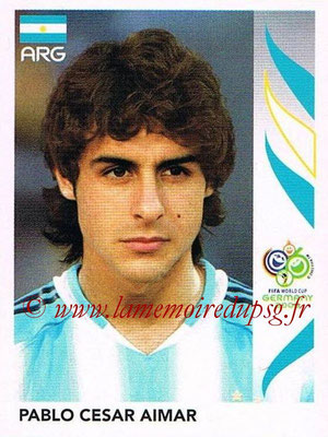 2006 - Panini FIFA World Cup Germany Stickers - N° 177 - Pablo Cesar AIMAR (Argentine)