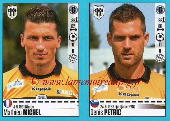 2016-17 - Panini Ligue 1 Stickers - N° 020 + 021 - Mathieu MICHEL + Denis PETRIC (Angers)