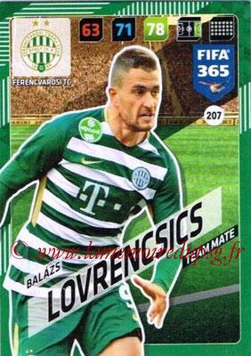 2017-18 - Panini FIFA 365 Cards - N° 207 - Balazs LOVRENCSICS (Ferencvaros TC)