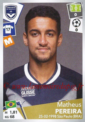 2017-18 - Panini Ligue 1 Stickers - N° 063 - Matheus PEREIRA (Bordeaux)