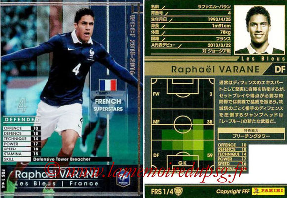 2015-16 - Panini WCCF - N° FRS1 - Raphaël VARANE (France) (French Superstars)