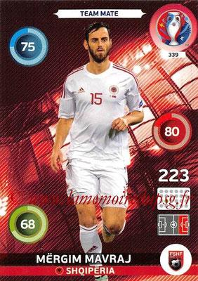 Panini Euro 2016 Cards - N° 339 - Mergim MAVRAJ (Albanie)