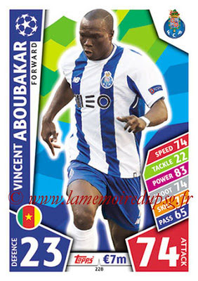2017-18 - Topps UEFA Champions League Match Attax - N° 228 - Vincent ABOUBAKAR (FC Porto)