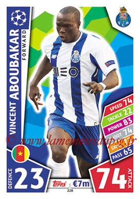 2017-18 - Topps UEFA Champions League Match Attax - N° 228 - Vincent ABOUBAKAR (FC Porto)