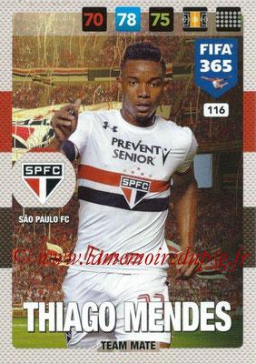 2016-17 - Panini Adrenalyn XL FIFA 365 - N° 116 - Thiago MENDES (Sao Paulo FC)