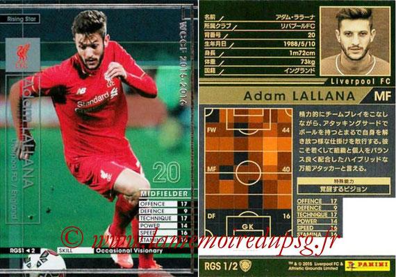 2015-16 - Panini WCCF - N° RGS1 - Adam LALLANA (Liverpool FC) (Rising Star)