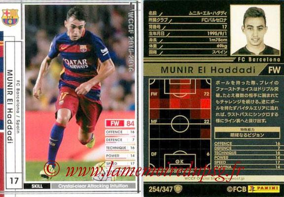 2015-16 - Panini WCCF - N° 254 - Munir EL HADDADI (FC Barcelone)