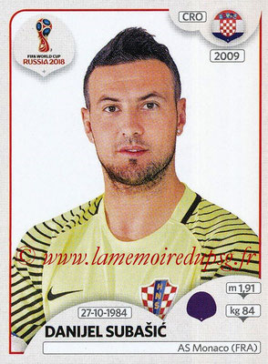 2018 - Panini FIFA World Cup Russia Stickers - N° 314 - Danijel SUBASIC (Croatie)