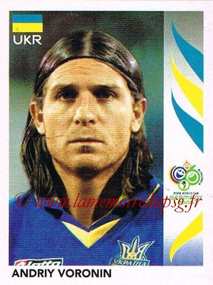 2006 - Panini FIFA World Cup Germany Stickers - N° 567 - Andriy VORONIN (Ukraine)