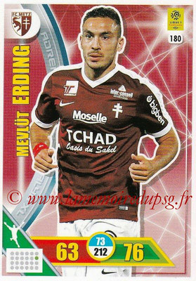 2017-18 - Panini Adrenalyn XL Ligue 1 - N° 180 - Mevlut ERDING (Metz)