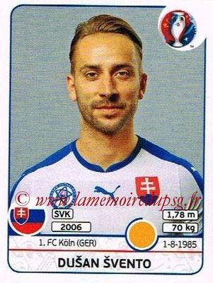 Panini Euro 2016 Stickers - N° 223 - Marek HAMSIK (Slovénie)Dusan SVENTO