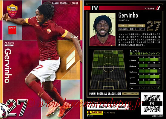 Panini Football League 2015 - PFL11 - N° 098 - GERVINHO (AS Rome) (Super FW)