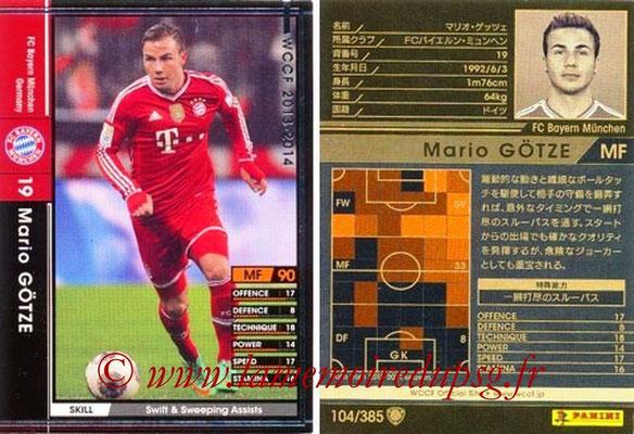 2013-14 - WCCF - N° 104 - Mario GOTZE (FC Bayern Munich)