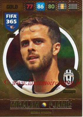 2016-17 - Panini Adrenalyn XL FIFA 365 - N° 039 - Miralem PJANIC (Juventus FC) (Impact Signing)