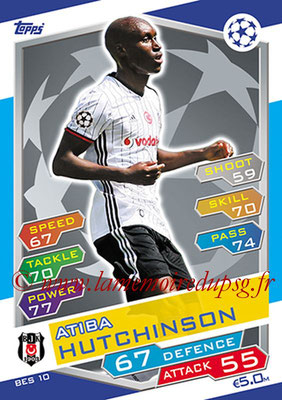 2016-17 - Topps UEFA Champions League Match Attax - N° BES10 - Atiba HUTCHINSON (Besiktas JK)