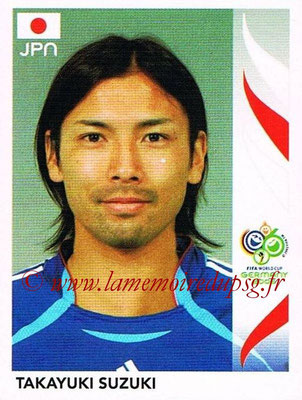 2006 - Panini FIFA World Cup Germany Stickers - N° 450 - Takayuki SUZUKI (Japon)