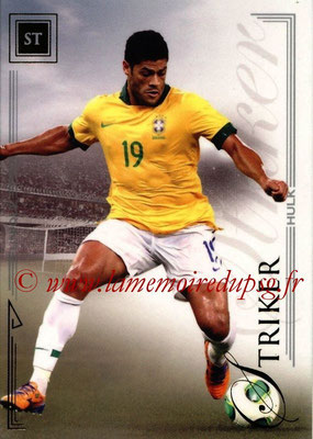 2014 - Futera World Football Unique - N° 074 - HULK (Striker)