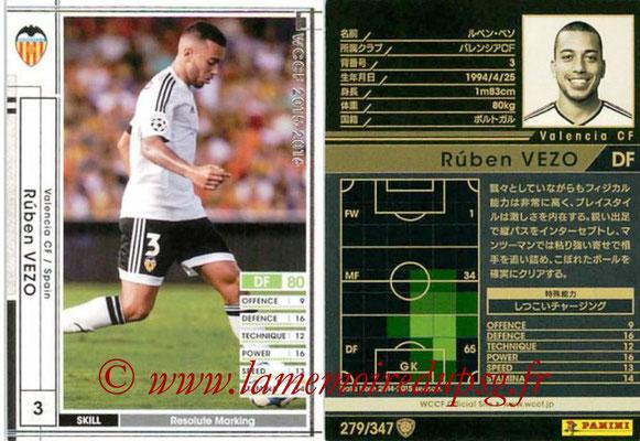 2015-16 - Panini WCCF - N° 279 - Ruben VEZO (Valencia CF)