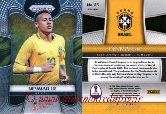 2018 - Panini Prizm FIFA World Cup Russia - N° 025 - NEYMAR Jr. (Bresil)