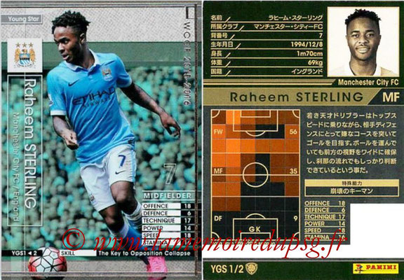 2015-16 - Panini WCCF - N° YGS1 - Raheem STERLING (Manchester City FC) (Young Star)