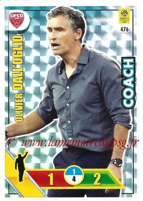 2017-18 - Panini Adrenalyn XL Ligue 1 - N° 476 - Olivier DALL'OGLIO (Dijon) (Coach)