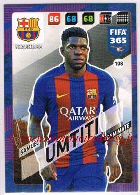 2017-18 - Panini FIFA 365 Cards - N° 108 - Samuel UMTITI (FC Barcelone)
